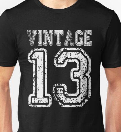 Vintage 13 2013 T-shirt Birthday Gift Age Year Old Boy Girl Cute Funny Man Woman Jersey Style Unisex T-Shirt