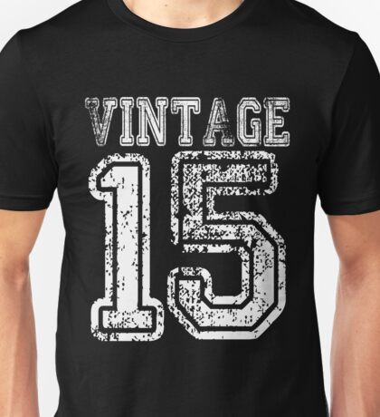 Vintage 15 2015 1915 T-shirt Birthday Gift Age Year Old Boy Girl Cute Funny Man Woman Jersey Style Unisex T-Shirt