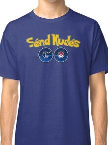 Send Nudes GO! Classic T-Shirt