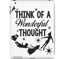 Think of a Wonderful Thought iPad Case/Skin