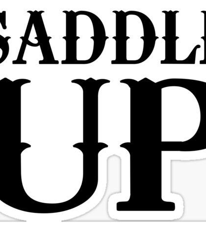 Saddle Up Sticker