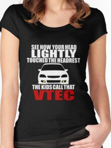 The Kids Call That VTEC - White Women's Fitted Scoop T-Shirt