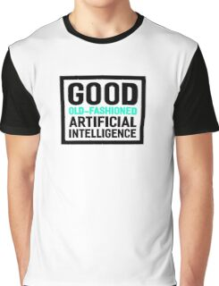 Good old-fashioned AI, black font Graphic T-Shirt