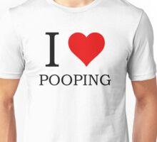 I LOVE POOPING Unisex T-Shirt
