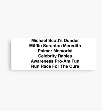 Dunder Mifflin Fun Run for the Cure Canvas Print