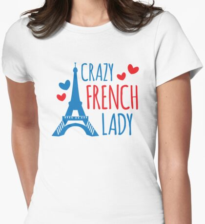 Crazy french lady Womens Fitted T-Shirt