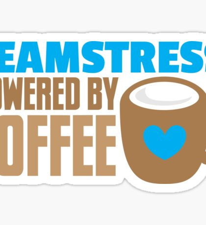 Seamstress powered by coffee Sticker