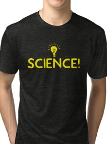 SCIENCE! (word with a light globe) Tri-blend T-Shirt