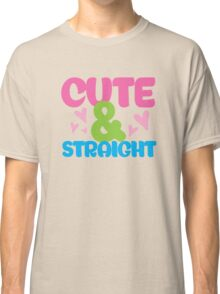 cute & Straight Classic T-Shirt