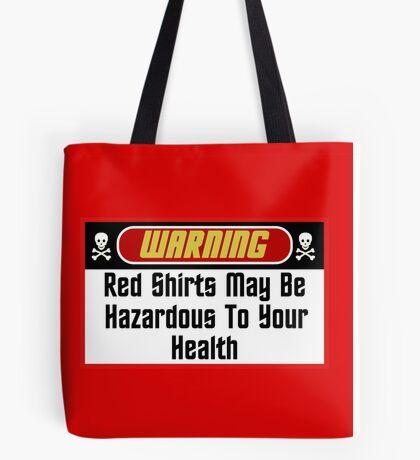 Warning Red Shirts May Be Hazardous  ( Pillows & Totes ) Tote Bag