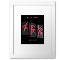 RED AND BLACK KEEP CALM AND ZEN ON FUNNY QUOTE Framed Print
