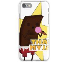 That's my jam chocolate iPhone Case/Skin