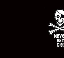Never Say Die (White Text Mugs & Travel Mugs) by PopCultFanatics