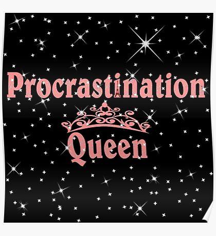 Procrastination Queens  Poster