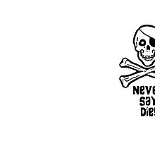 Never Say Die (Black Text Mugs & Travel Mugs) by PopCultFanatics