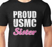 Proud USMC Sister Unisex T-Shirt
