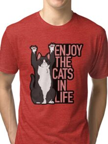 Enjoy the Cats in Life Tri-blend T-Shirt