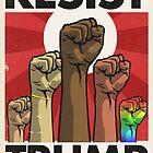 Resist Trump, Fists (Updated) by Kounter Propos
