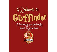 Welcome to Gryffindor! Photographic Print