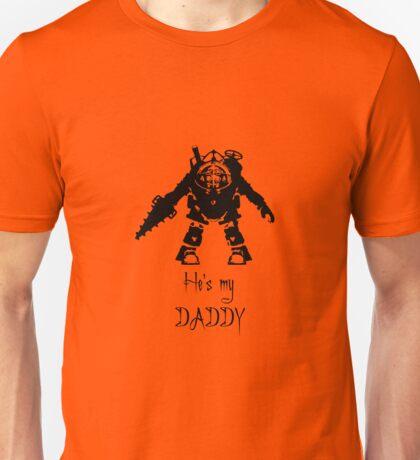 Bioshock - He's my Daddy Unisex T-Shirt