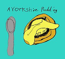 A Yorkshire Pudding. by Venture Arts