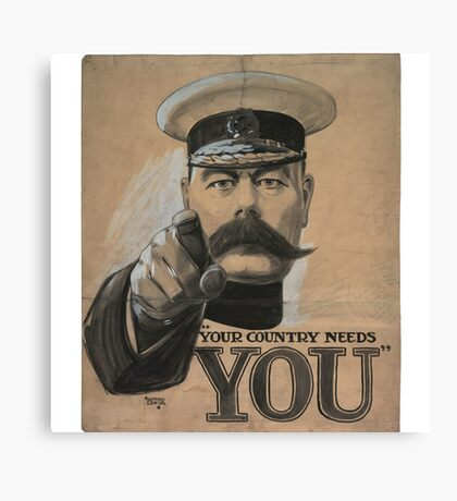 """""""Your Country Needs You"""" British WWI Poster Canvas Print"""