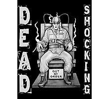 Zombie Convict - DEAD SHOCKING Photographic Print