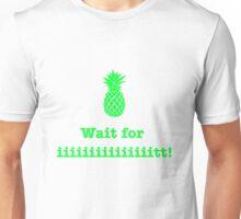 Wait for iiiiiiit!! (green) Unisex T-Shirt