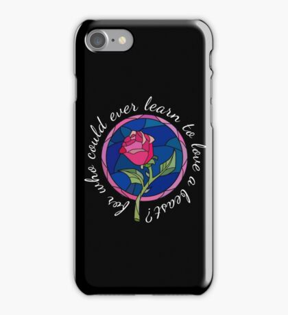 For who could ever learn to love a beast? iPhone Case/Skin