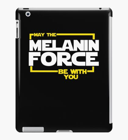 May The Melanin Force Be with You  iPad Case/Skin