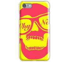Why not? (Yellow & Ping) iPhone Case/Skin