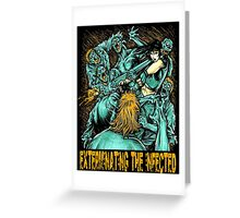 Exterminating the Infected Greeting Card