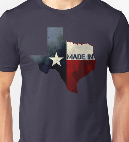 Made in Texas Unisex T-Shirt