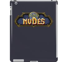 Send Nudes WOW! iPad Case/Skin