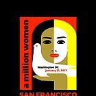 Women's March on San Francisco California January 21, 2017 by WISDOMWEAR