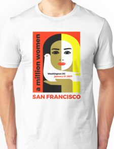 Women's March on San Francisco California January 21, 2017 Unisex T-Shirt