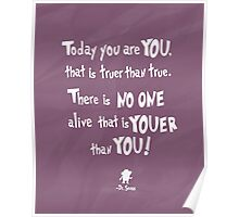 dr seuss youer than you Poster