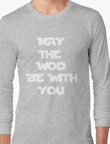 May The WOD Be With You - White Long Sleeve T-Shirt