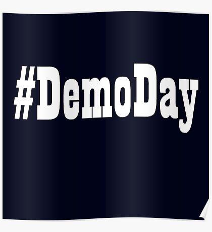 Demo Day Shirt Poster