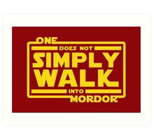 One Does Not Simply Walk Art Print