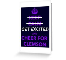 get-excited-clemson Greeting Card