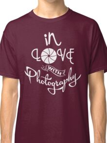 Photographer - In Love With Photography Classic T-Shirt