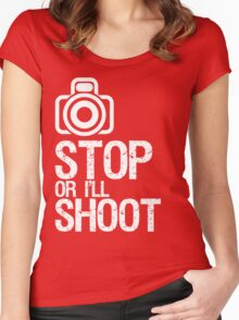Photography - Stop or I'll Shoot Women's Fitted Scoop T-Shirt