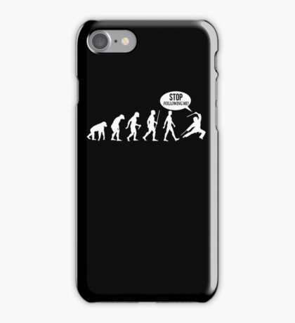Evolution - Stop Following Me! T-Shirt iPhone Case/Skin