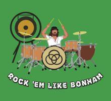 Rock 'Em Like Bonham by MrTWilson
