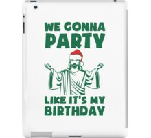Party Like It's A Christmas Birthday iPad Case/Skin