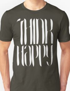Think Happy [White Ink] Unisex T-Shirt