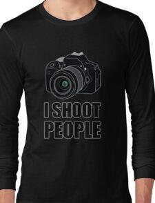 I Shoot People (Photographer) Long Sleeve T-Shirt