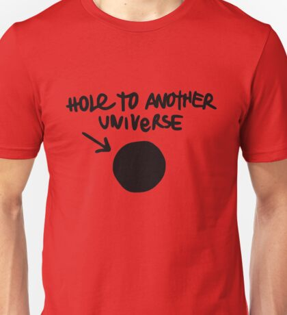 Hole to Another Universe Merchandise Unisex T-Shirt