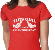 This Girl Loves Valentine's Day Womens Fitted T-Shirt